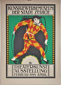 Carl Roesch (1884 Gailingen - 1979 Diessenhofen) : PLAKAT : Kunstgewerbemuseum der Stadt Zürich / Theaterkunst Ausstellung Februar 1914 April - Antiquariat Joseph Steutzger